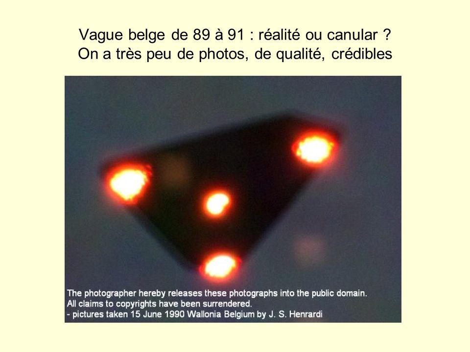 Vague belge de 89 à 91 : réalité ou canular ? On a très peu de photos, de qualité, crédibles
