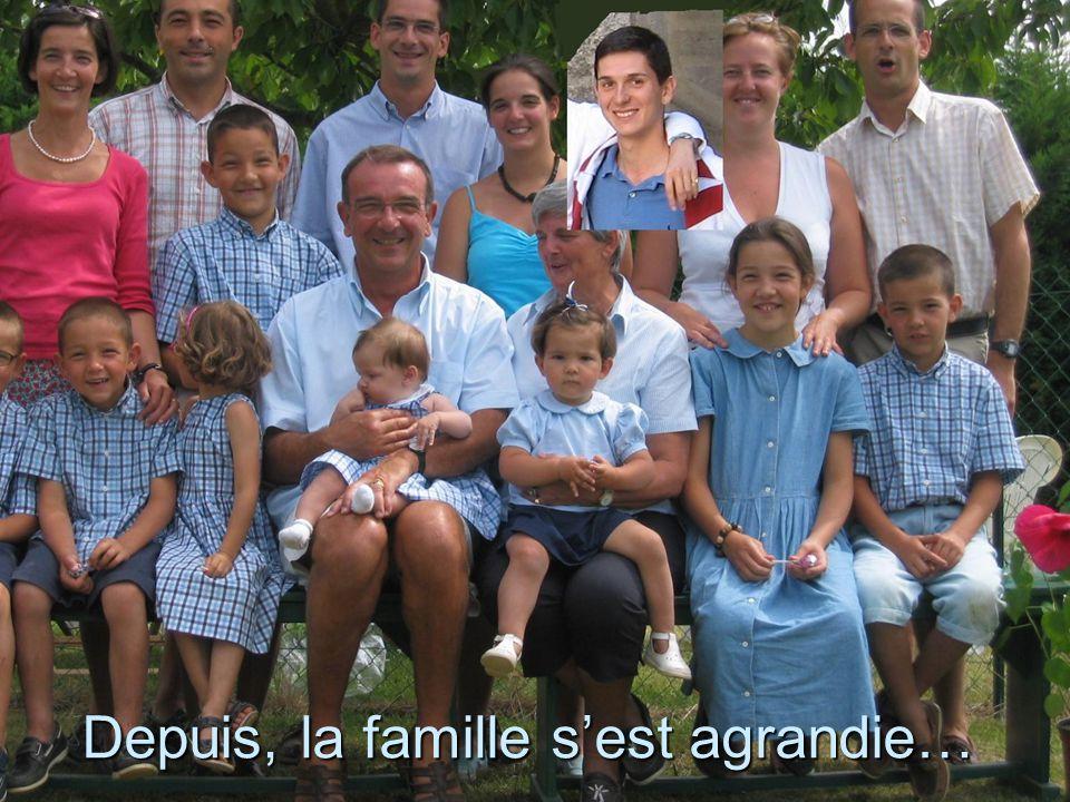 Depuis, la famille sest agrandie…