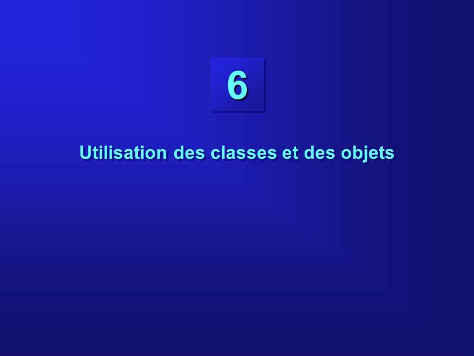 66 Utilisation des classes et des objets