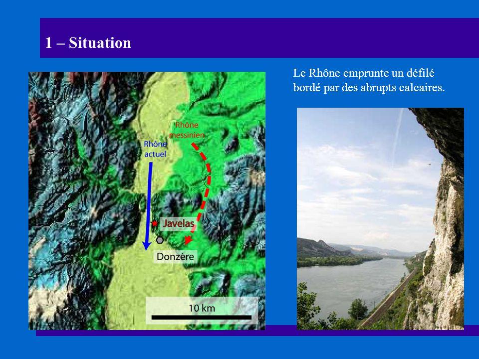1 – Situation Le Rhône emprunte un défilé bordé par des abrupts calcaires.