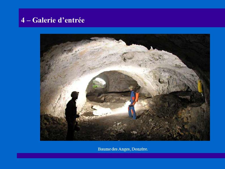 4 – Galerie dentrée Baume des Anges, Donzère.
