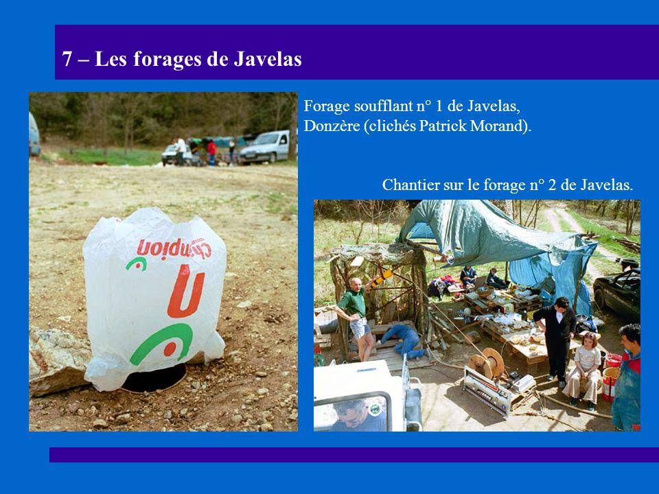 7 – Les forages de Javelas Chantier sur le forage n° 2 de Javelas. Forage soufflant n° 1 de Javelas, Donzère (clichés Patrick Morand).