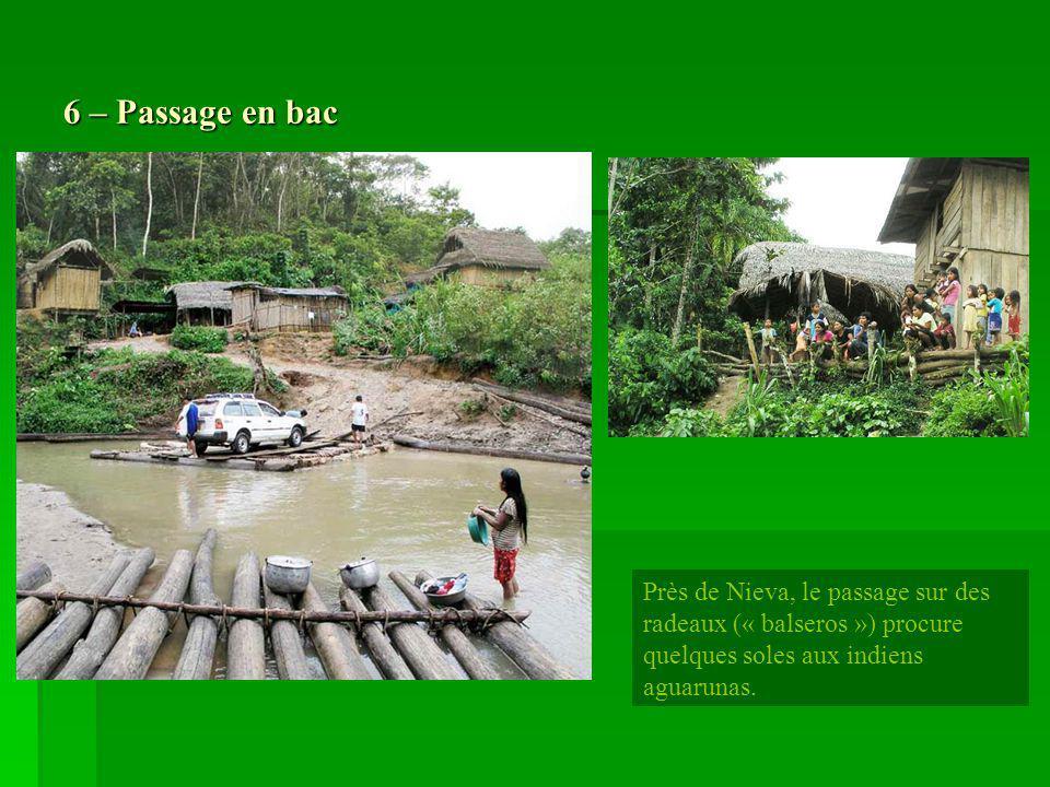 7 – Le pongo de Manseriche Situation du pongo de Manseriche : département dAmazonas, province de Condorcanqui, district de Nieva.
