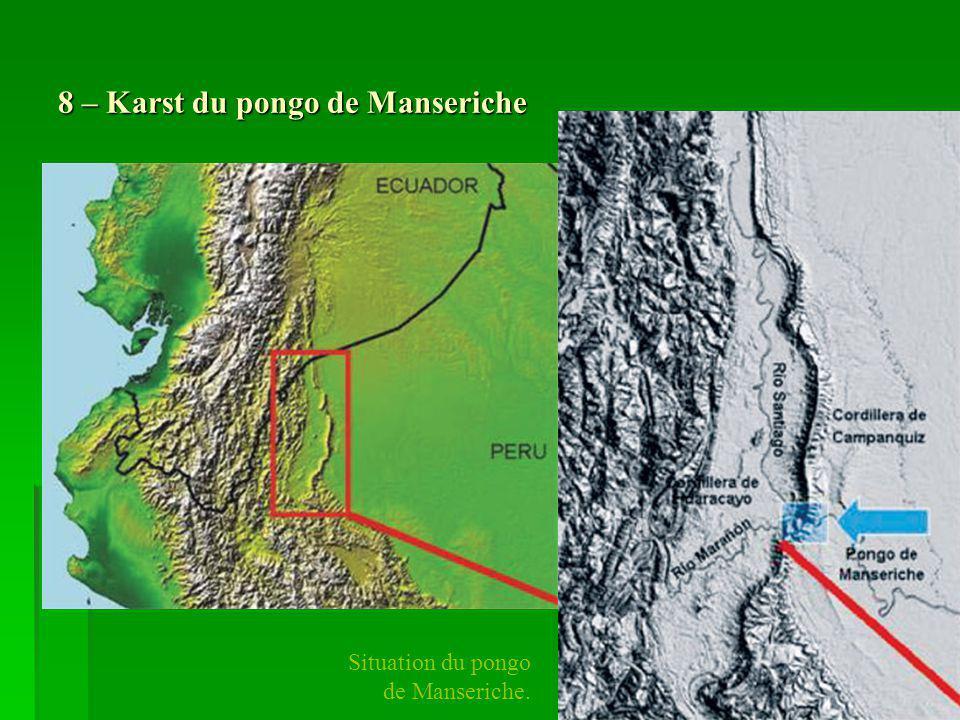 9 – Géologie du pongo de Manseriche Carte et coupe géologique du pongo de Manseriche. Grotte