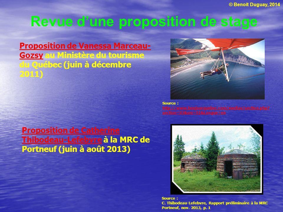 © Benoit Duguay, 2014 Revue dune proposition de stage Proposition de Vanessa Marceau- GozsyProposition de Vanessa Marceau- Gozsy au Ministère du touri