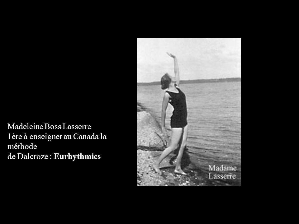 Madeleine Boss Lasserre 1ère à enseigner au Canada la méthode de Dalcroze : Eurhythmics