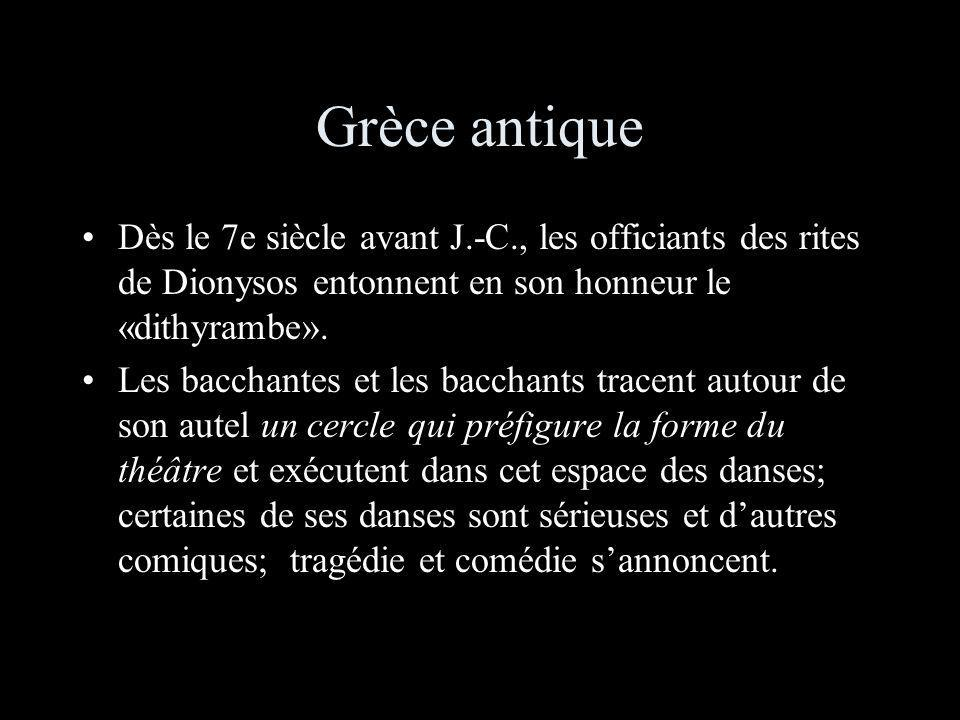 Grèce antique Dès le 7e siècle avant J.-C., les officiants des rites de Dionysos entonnent en son honneur le «dithyrambe». Les bacchantes et les bacch