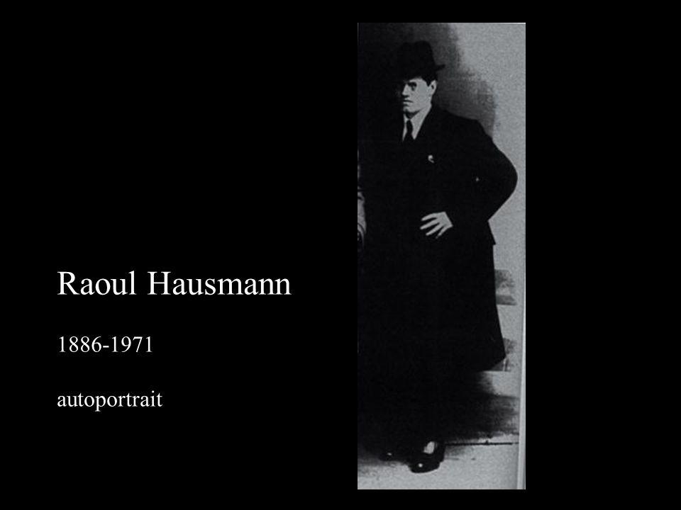 Raoul Hausmann 1886-1971 autoportrait