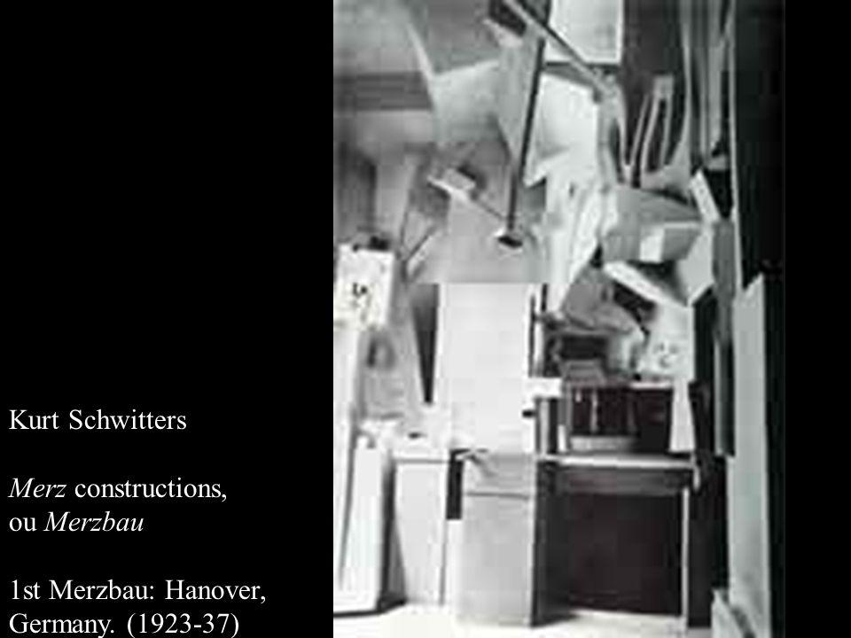 Kurt Schwitters Merz constructions, ou Merzbau 1st Merzbau: Hanover, Germany. (1923-37)