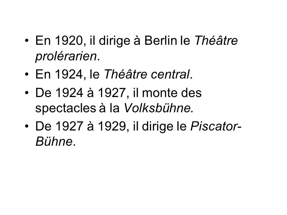 En 1920, il dirige à Berlin le Théâtre prolérarien. En 1924, le Théâtre central. De 1924 à 1927, il monte des spectacles à la Volksbühne. De 1927 à 19