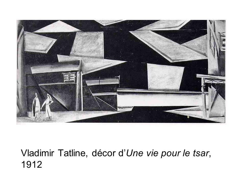 Vladimir Tatline, décor dUne vie pour le tsar, 1912