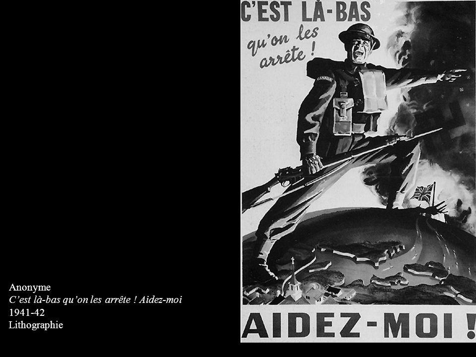 Anonyme Cest là-bas quon les arrête ! Aidez-moi 1941-42 Lithographie