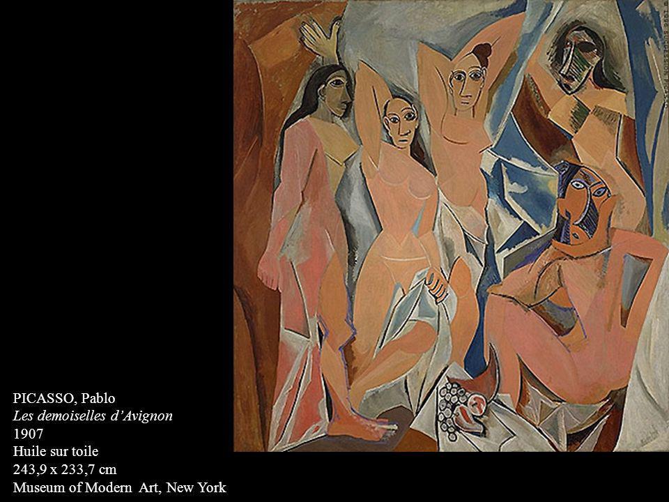 PICASSO, Pablo Les demoiselles dAvignon 1907 Huile sur toile 243,9 x 233,7 cm Museum of Modern Art, New York