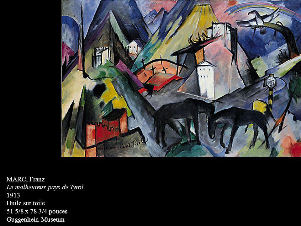 MARC, Franz Le malheureux pays de Tyrol 1913 Huile sur toile 51 5/8 x 78 3/4 pouces Guggenhein Museum