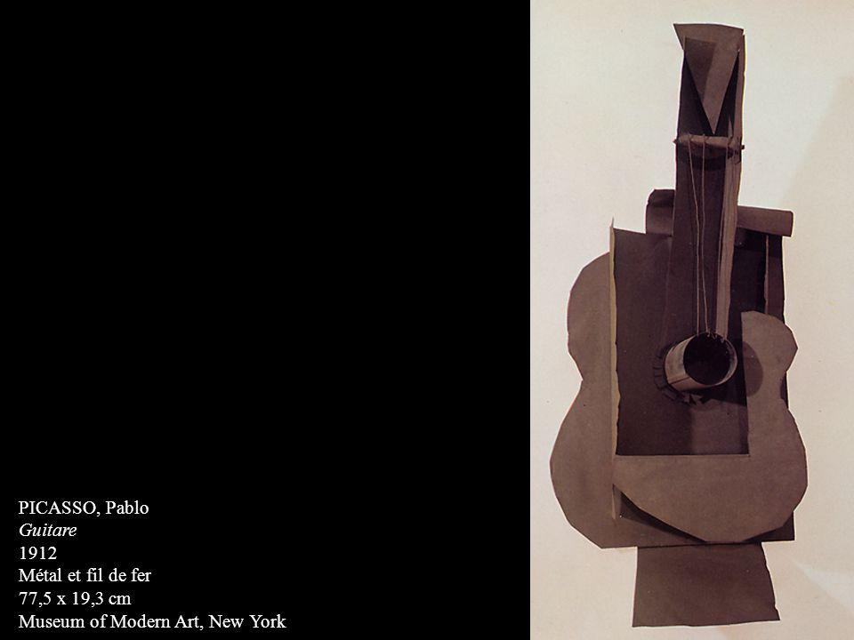 PICASSO, Pablo Guitare 1912 Métal et fil de fer 77,5 x 19,3 cm Museum of Modern Art, New York