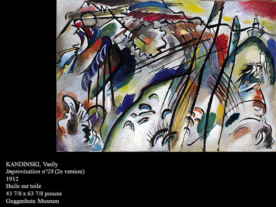 KANDINSKI, Vasily Improvisation n°28 (2e version) 1912 Huile sur toile 43 7/8 x 63 7/8 pouces Guggenhein Museum