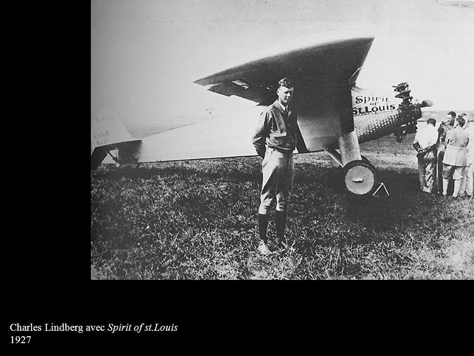 Charles Lindberg avec Spirit of st.Louis 1927