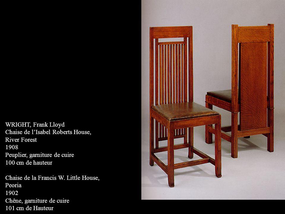 WRIGHT, Frank Lloyd Chaise de lIsabel Roberts House, River Forest 1908 Peuplier, garniture de cuire 100 cm de hauteur Chaise de la Francis W. Little H