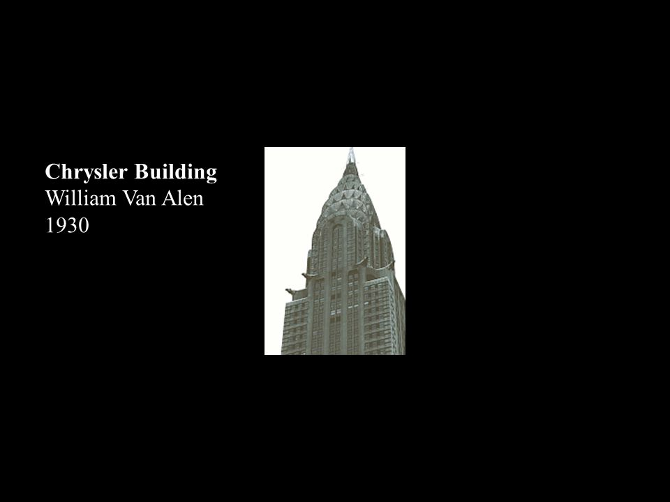 Chrysler Building William Van Alen 1930