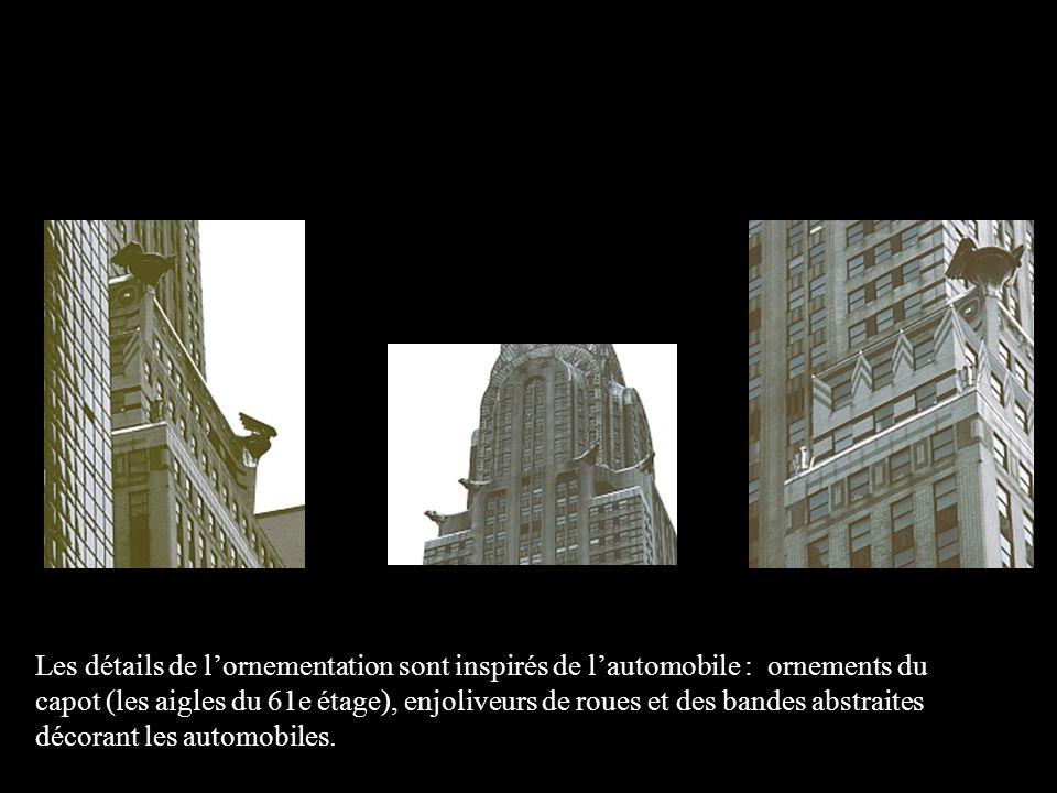 Les détails de lornementation sont inspirés de lautomobile : ornements du capot (les aigles du 61e étage), enjoliveurs de roues et des bandes abstrait