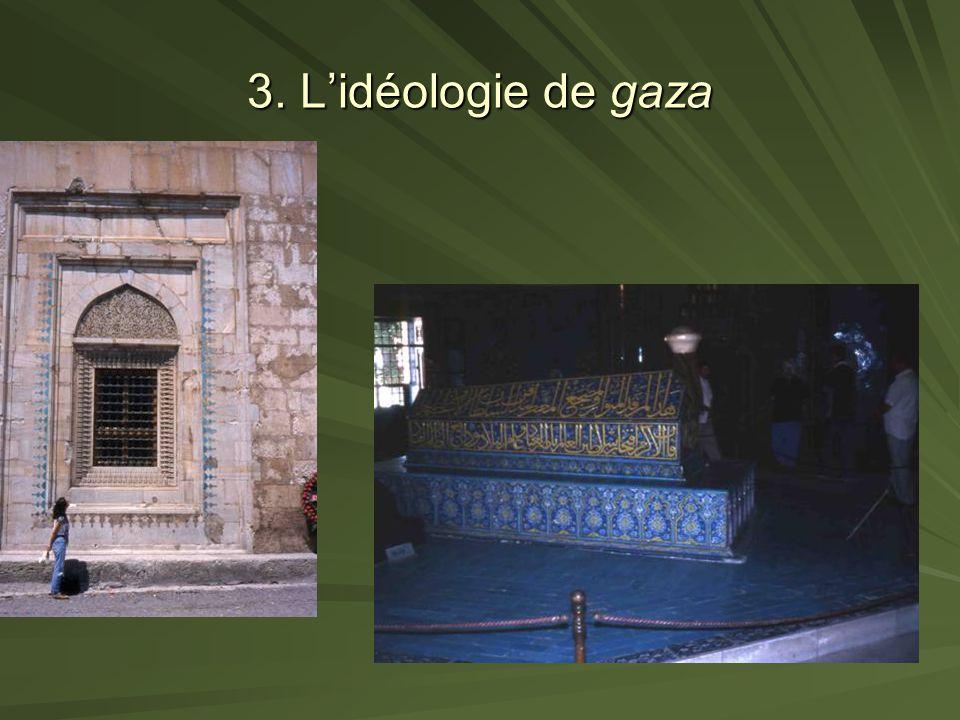 3. Lidéologie de gaza