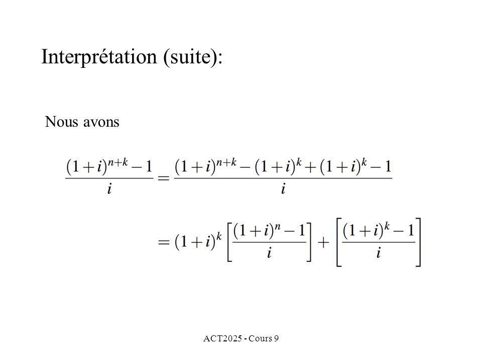 ACT2025 - Cours 9 Nous avons Interprétation (suite):