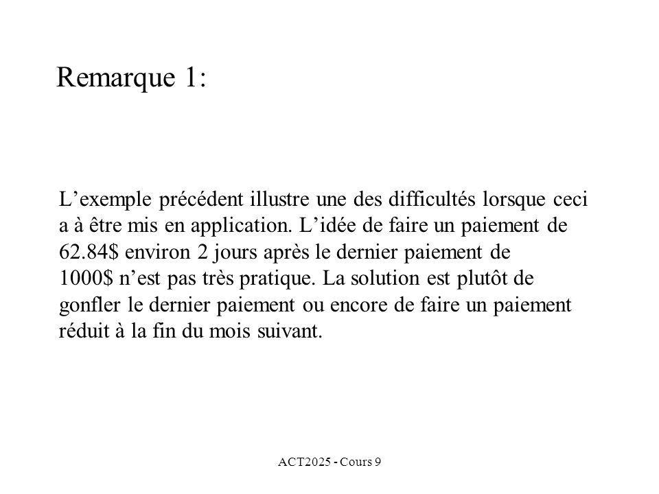 ACT2025 - Cours 9 Lexemple précédent illustre une des difficultés lorsque ceci a à être mis en application.