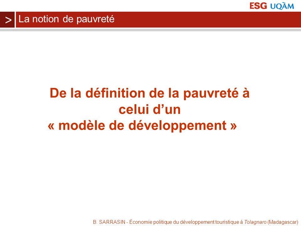 B. SARRASIN - Économie politique du développement touristique à Tolagnaro (Madagascar) De la définition de la pauvreté à celui dun « modèle de dévelop