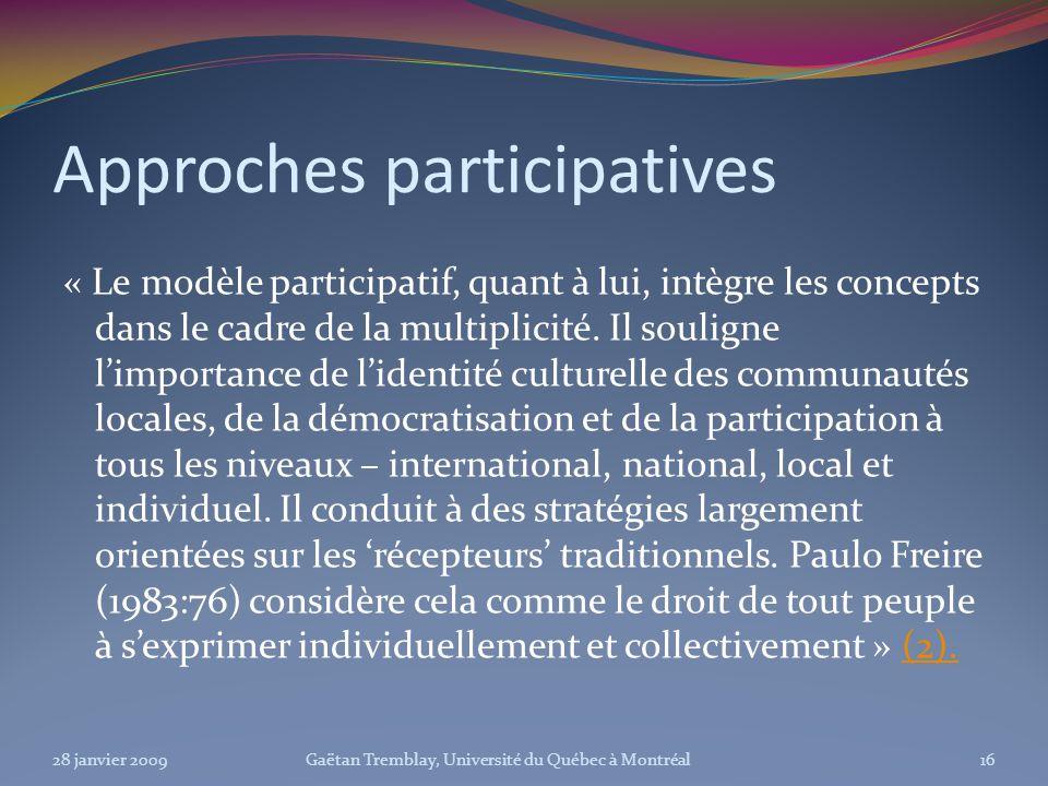 Approches participatives « Le modèle participatif, quant à lui, intègre les concepts dans le cadre de la multiplicité. Il souligne limportance de lide