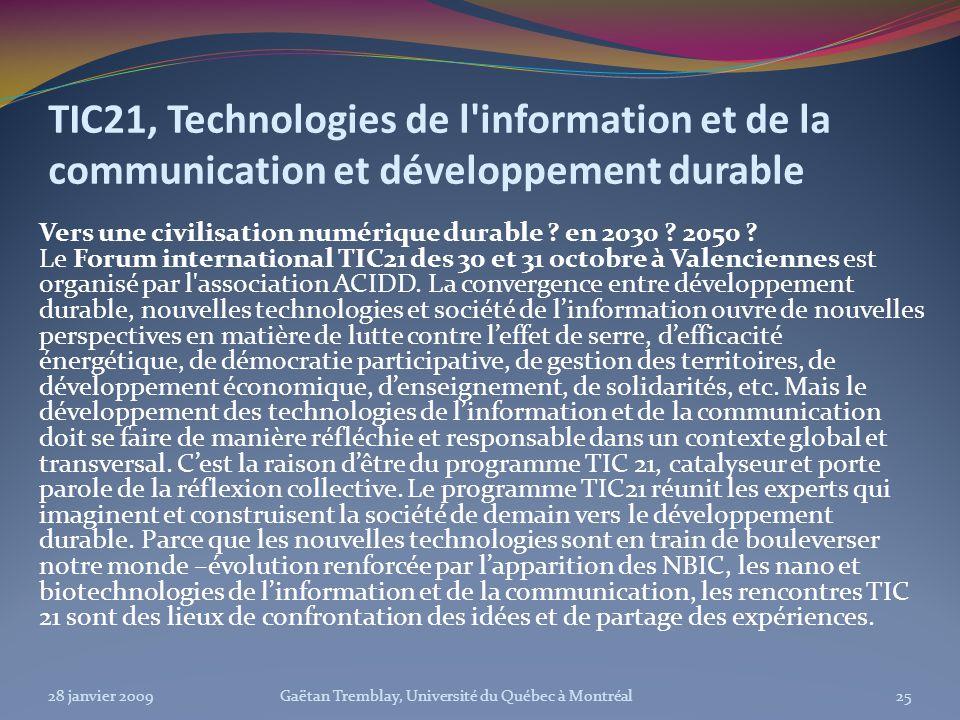 TIC21, Technologies de l'information et de la communication et développement durable Vers une civilisation numérique durable ? en 2030 ? 2050 ? Le For