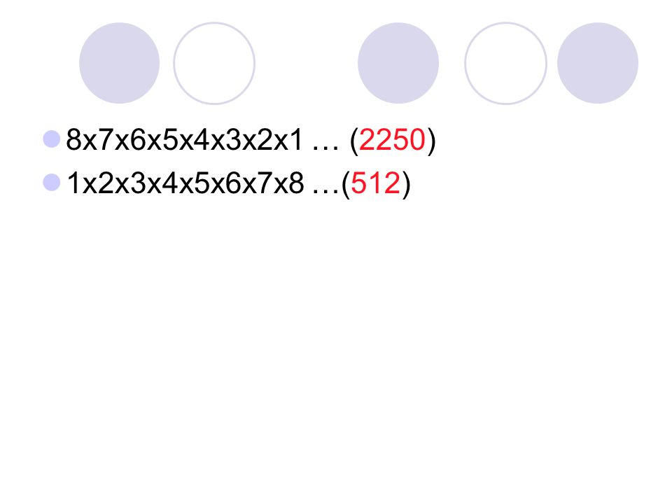 Multipliez 8x7x6x5x4x3x2x1 1x2x3x4x5x6x7x8
