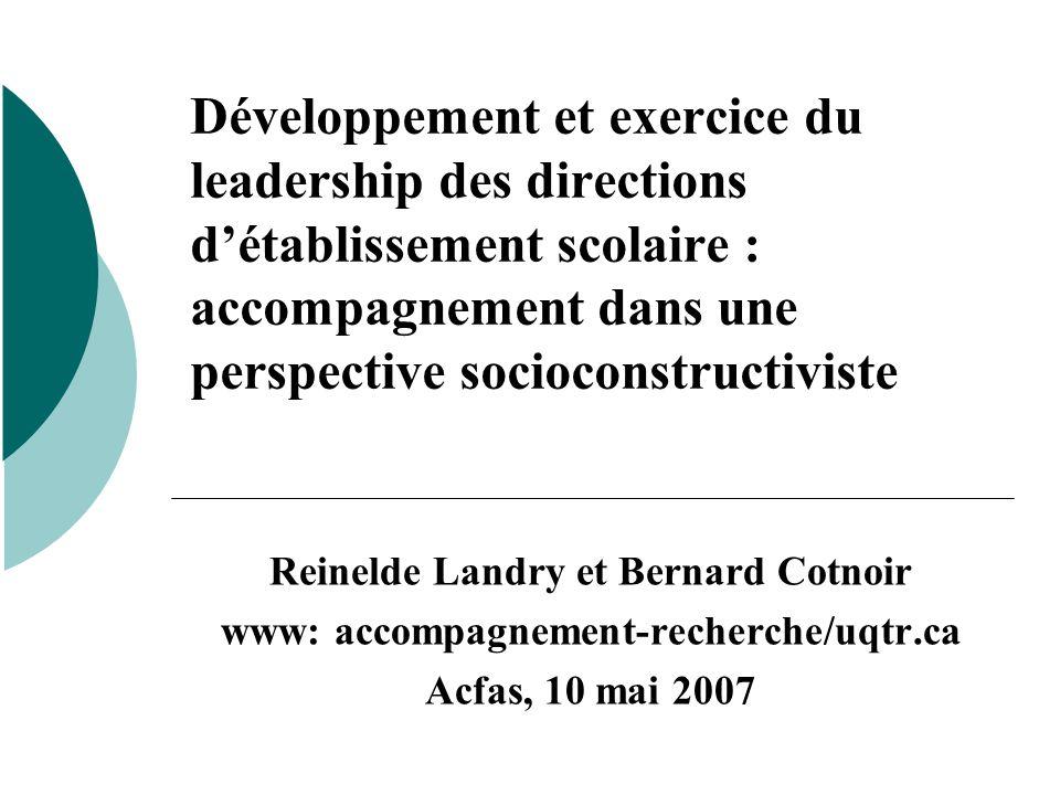 Développement et exercice du leadership des directions détablissement scolaire : accompagnement dans une perspective socioconstructiviste Reinelde Lan