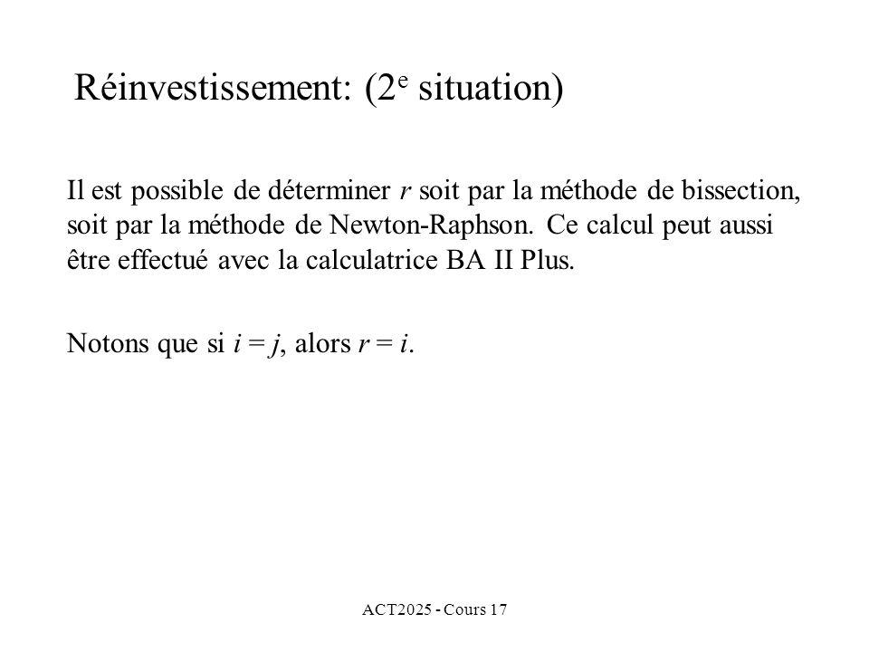 ACT2025 - Cours 17 Il est possible de déterminer r soit par la méthode de bissection, soit par la méthode de Newton-Raphson. Ce calcul peut aussi être