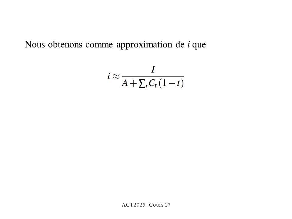 ACT2025 - Cours 17 Nous obtenons comme approximation de i que
