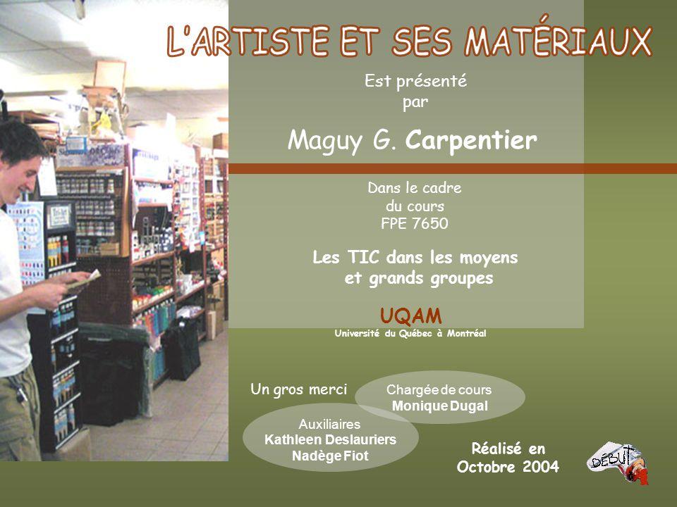 Est présenté par Maguy G. Carpentier Dans le cadre du cours FPE 7650 Les TIC dans les moyens et grands groupes Un gros merci Réalisé en Octobre 2004 C