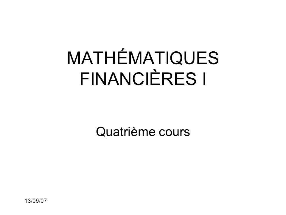 13/09/07 Nous pouvons comparer les équations de valeur pour ces deux dates, nous avons Celles-ci sont différentes que par la multiplication dun même facteur, à savoir la première équation par (1.05) 10.