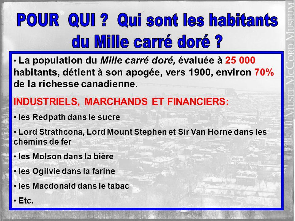 LES MEMBRES DE LA BOURGEOISIE MONTRÉALAISE: 85% dAnglo-Saxons dont: 70% dÉcossais 15% dAnglais 5% dIrlandais 10% dAméricains 10% de Francophones 5% de gens dautres origines