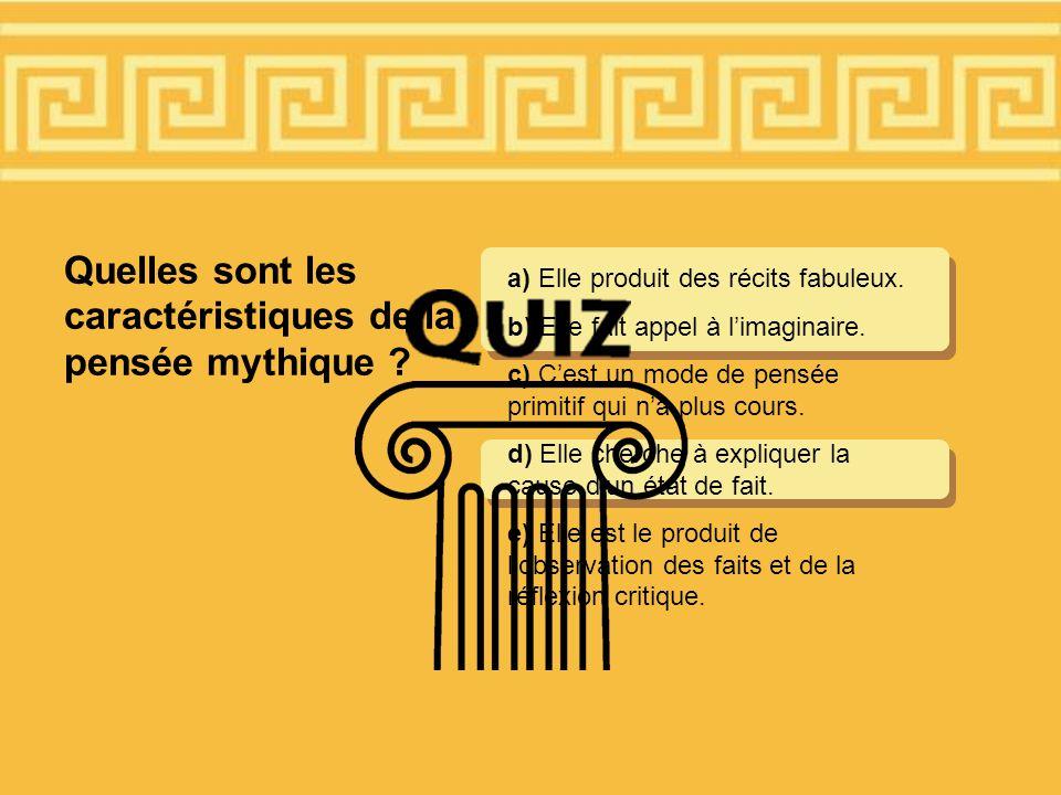Quelles sont les caractéristiques de la pensée mythique .