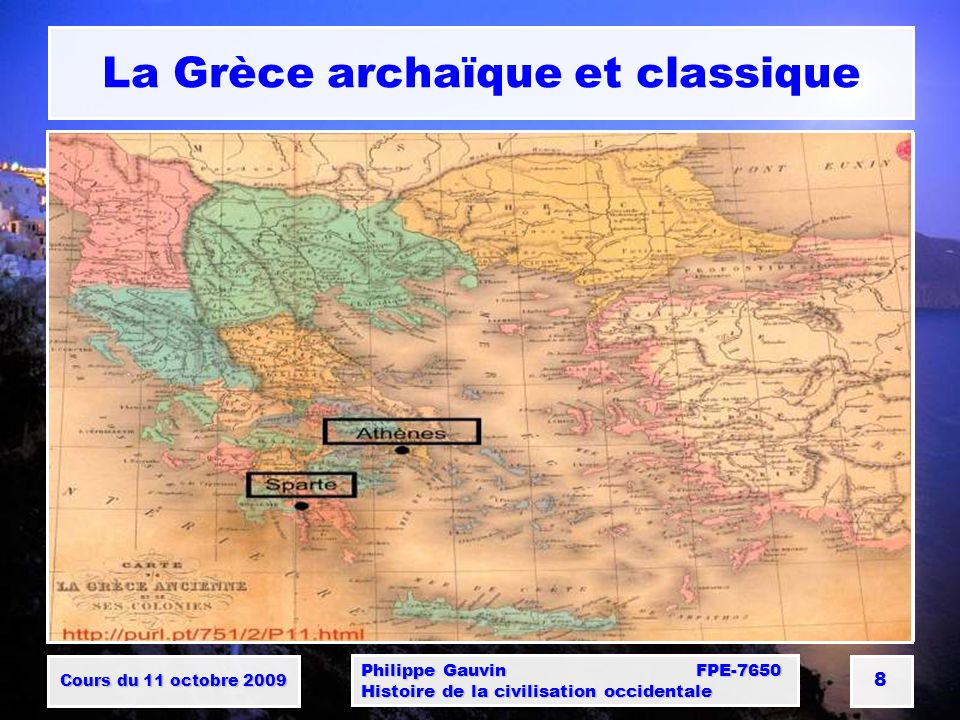 Cours du 11 octobre 2009 Philippe Gauvin FPE-7650 Histoire de la civilisation occidentale 9 La culture grecque