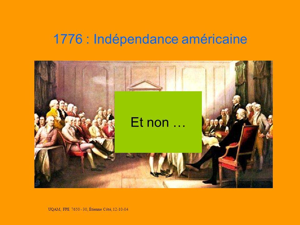 UQAM, FPE 7650 - 30, Étienne Côté, 12-10-04 1765 : Machine à Vapeur Mauvaise Réponse !!! Réponse !!!