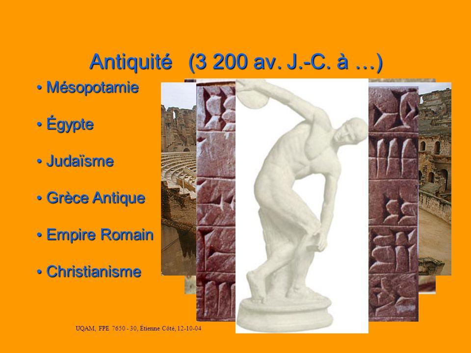 UQAM, FPE 7650 - 30, Étienne Côté, 12-10-04 Antiquité (3 200 av.