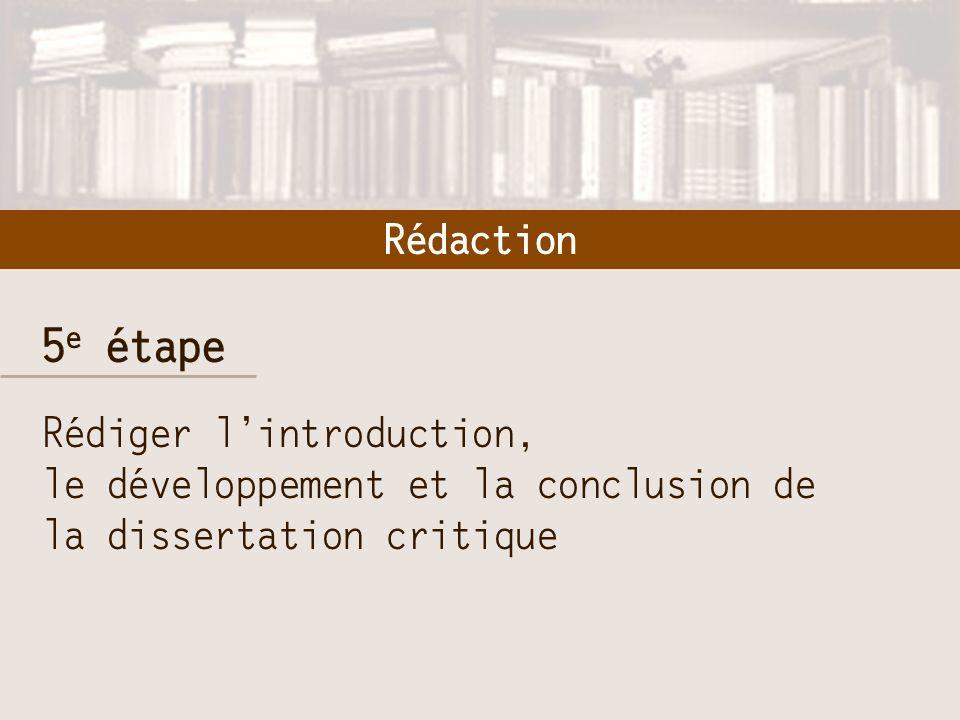6 e étape Réviser le contenu, lorganisation et la langue de la dissertation critique Révision