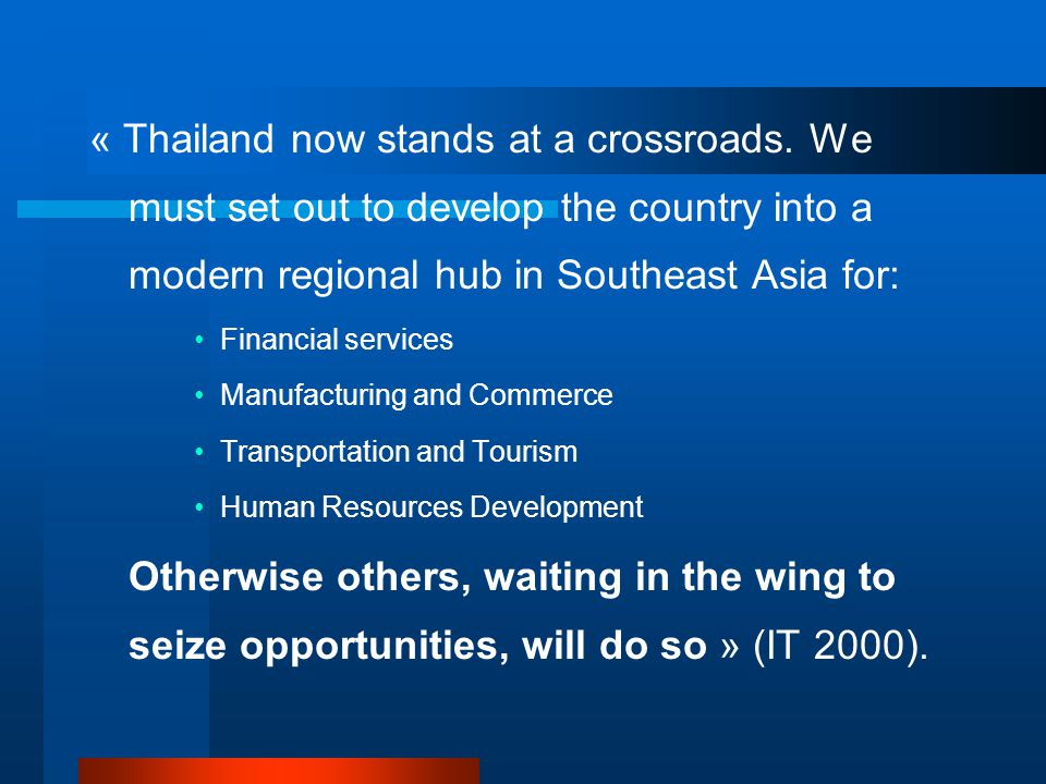 « Thailand now stands at a crossroads.
