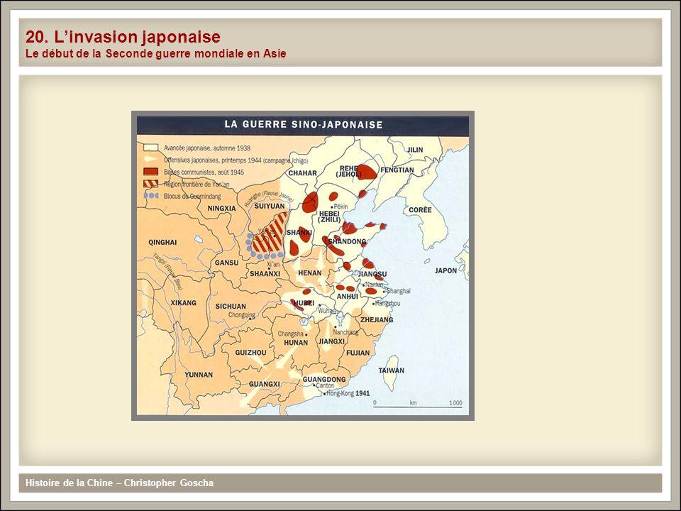 Histoire de la Chine – Christopher Goscha 20. Linvasion japonaise Le début de la Seconde guerre mondiale en Asie