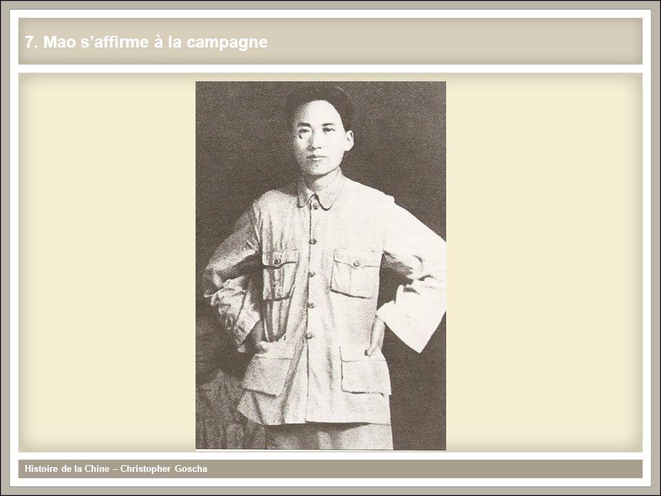 7. Mao saffirme à la campagne Histoire de la Chine – Christopher Goscha