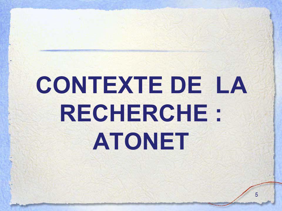 5 CONTEXTE DE LA RECHERCHE : ATONET