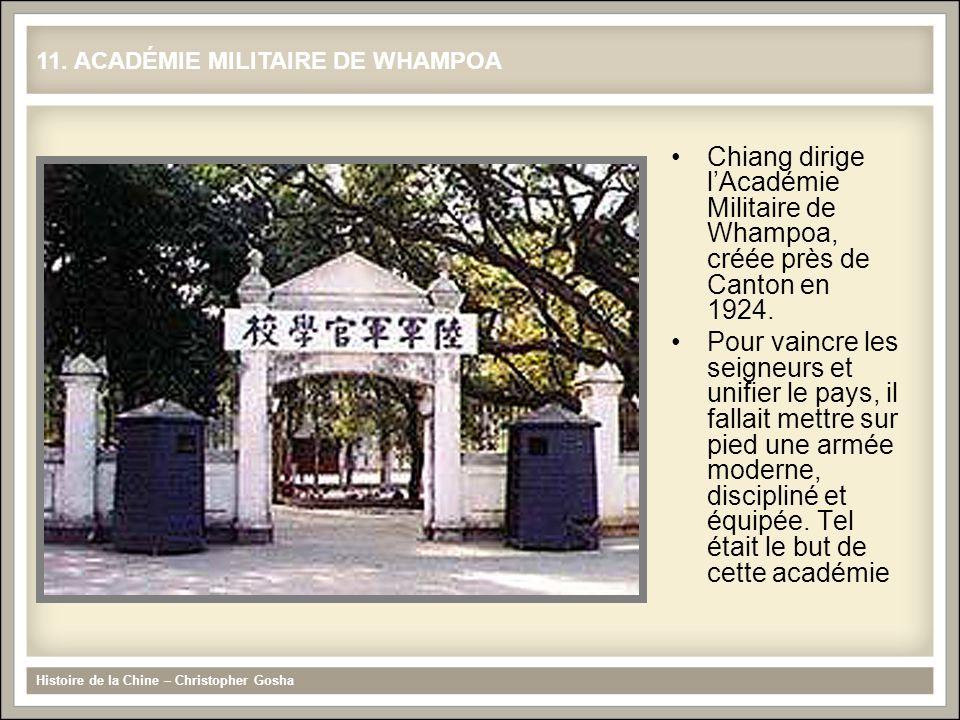 Chiang dirige lAcadémie Militaire de Whampoa, créée près de Canton en 1924. Pour vaincre les seigneurs et unifier le pays, il fallait mettre sur pied