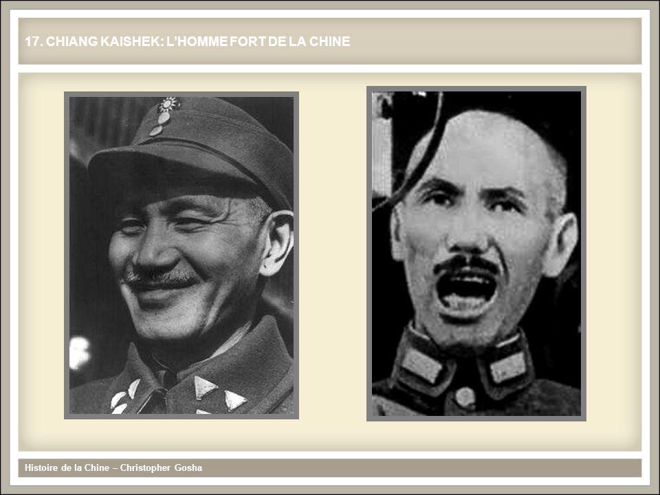 Histoire de la Chine – Christopher Gosha 17. CHIANG KAISHEK: LHOMME FORT DE LA CHINE