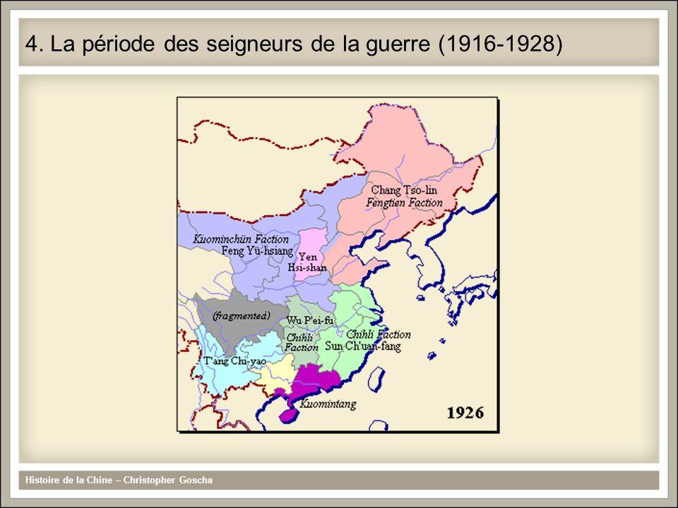 Zhang Zuolin (seigneur de la Mandchourie) et Fang Yuxiang (dans le Nord) (1928) Histoire de la Chine – Christopher Goscha 5.