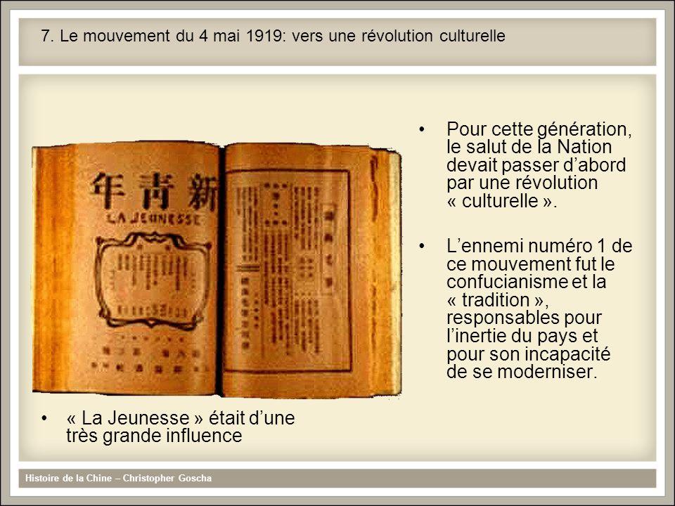 Histoire de la Chine – Christopher Goscha 7. Le mouvement du 4 mai 1919: vers une révolution culturelle « La Jeunesse » était dune très grande influen